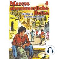 Marcos abenteuerliche Reise, Folge 4