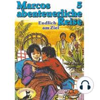 Marcos abenteuerliche Reise, Folge 5