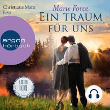 Ein Traum für uns - Lost in Love - Die Green-Mointain-Serie, Band 8