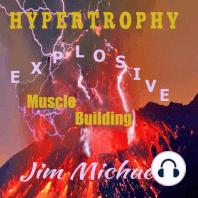 Hypertrophy: Explosive Muscle Building