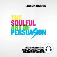 The Soulful Art of Persuasion