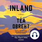 Audiobook, Inland: A Novel - Listen to audiobook for free with a free trial.