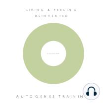 Autogenes Training: Ihr Weg zu mehr innerer Ruhe und Kraft für den Alltag: mindMAGIXX® - Living & Feeling Reinvented