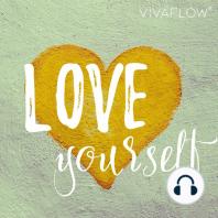 Love yourself – Meditation für Liebe & Mitgefühl