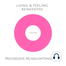 Progressive Muskelentspannung nach Jacobson: mindMAGIXX® - Living & Feeling Reinvented