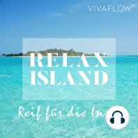 Reif für die Insel – Erholung & Selbsterkenntnis