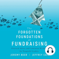 The Forgotten Foundations of Fundraising: Practical Advice and Contrarian Wisdom for Nonprofit Leaders