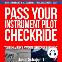 Pass Your Instrument Pilot Checkride 2.0: Your Examiner's Favorite Checkride Questions