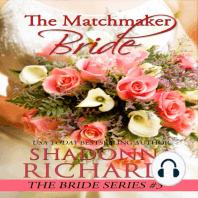 The Matchmaker Bride (A Feel Good Romantic Comedy)