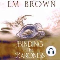 Binding the Baroness
