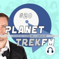 Planet Trek fm #20 - Die ganze Welt von Star Trek
