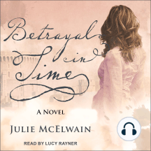 Betrayal in Time: A Novel