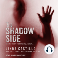 The Shadow Side