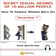 How To Seduce Women Born On December 7 Or Secret Sexual Desires of 10 Million People