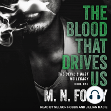 The Blood That Drives Us: The Devil's Dust Legacy, Book One