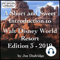 A Short and Sweet Introduction to Walt Disney World Resort: Edition 3 - 2019