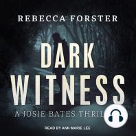 Dark Witness