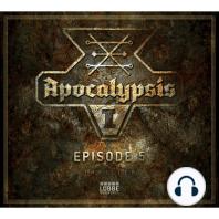 Apocalypsis, Season 1, Episode 5: Island of the Light