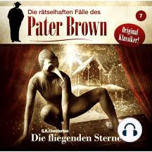 Die rätselhaften Fälle des Pater Brown, Folge 7: Die fliegenden Sterne