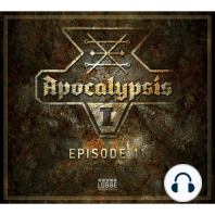 Apocalypsis, Season 1, Episode 11