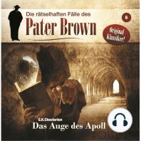 Die rätselhaften Fälle des Pater Brown, Folge 6