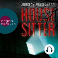 Housesitter (Ungekürzte Lesung)