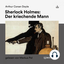 Sherlock Holmes: Der kriechende Mann