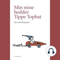 Min nisse hedder Tippe Tophat