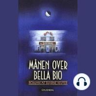 Månen over Bella Bio