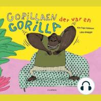 Gorillaen der var en gorilla