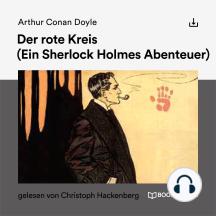Der rote Kreis: Ein Sherlock Holmes Abenteuer