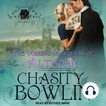 The Missing Marquess of Althorn: Lost Lords, Book Three