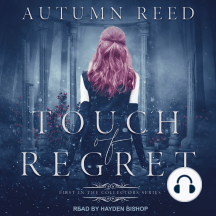 Touch of Regret: First In The Collectors Series
