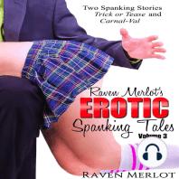 Raven Merlot's Erotic Spanking Tales Volume 3