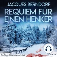 Requiem für einen Henker - Ein Siggi-Baumeister-Krimi (Ungekürzt)
