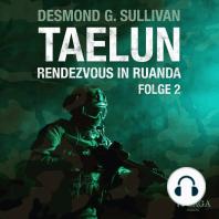 Taelun, Folge 2