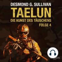 Taelun, Folge 4