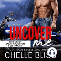Uncover Me: A Romantic Suspense Novel