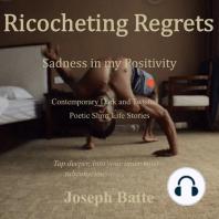 Ricocheting Regrets