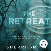 The Retreat: A Novel of Suspense