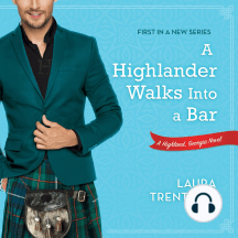 A Highlander Walks into a Bar: A Highland, Georgia Novel