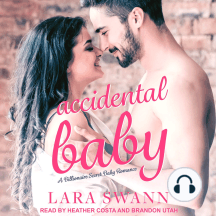 Accidental Baby: A Billionaire Secret Baby Romance