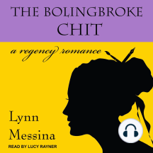 The Bolingbroke Chit: A Regency Romance