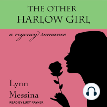 The Other Harlow Girl: A Regency Romance