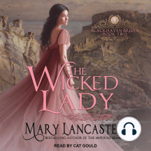 The Wicked Lady: Blackhaven Brides, Book Two