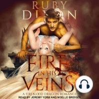 Fire In His Veins: A Fireblood Dragon Romance