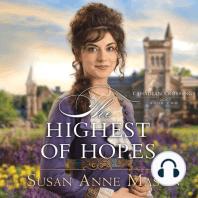 The Highest of Hopes
