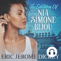 The Education of Nia Simone Bijou