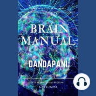 Brain Manual: Tools, techniques and teachings to unlock your greatest potential
