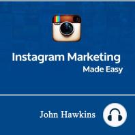 Instagram Marketing Made Easy